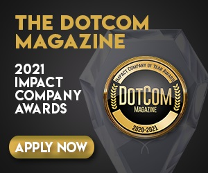 2021 DotCom Magazine Impact Awards