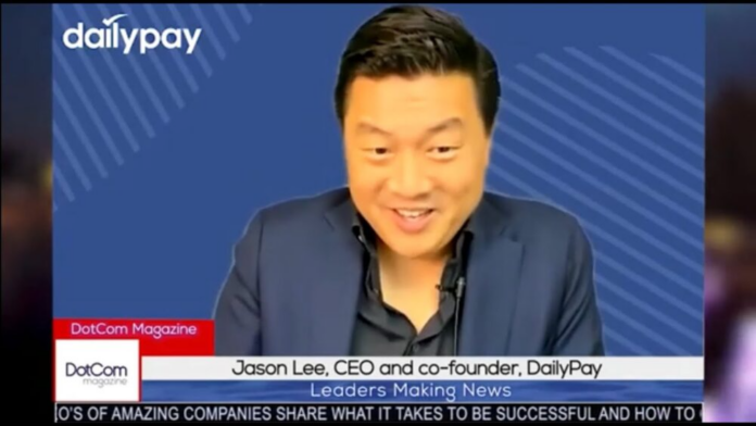 Jason Lee, CEO and co-founder , DailyPay