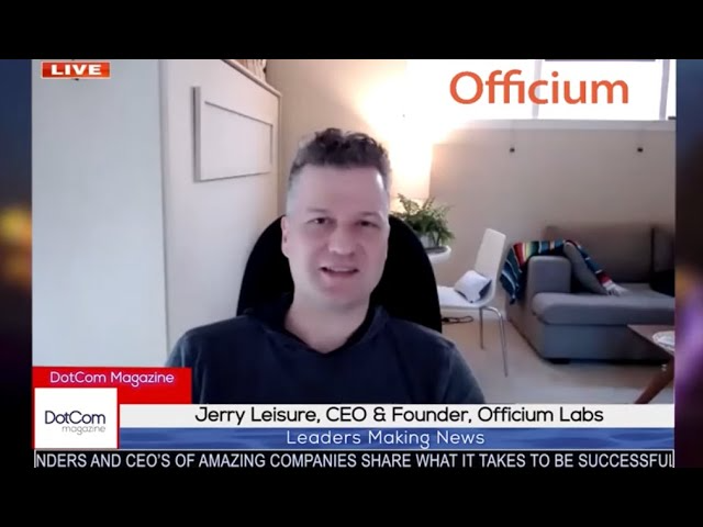Jerry Leisure, CEO and Founder, Officium Labs