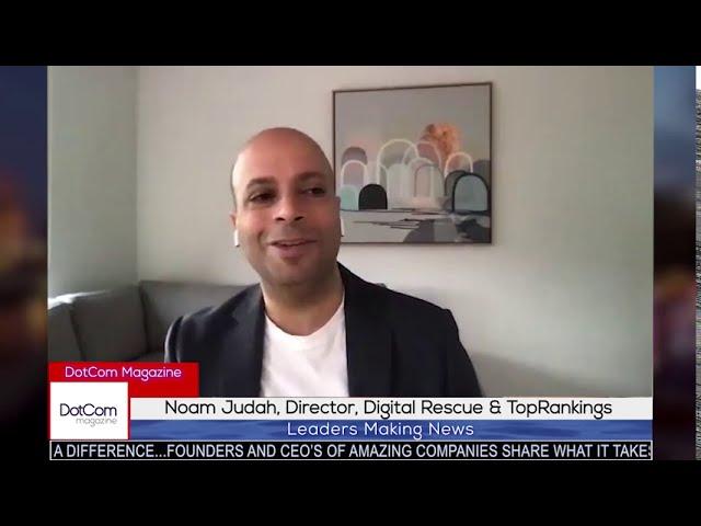Noam Judah, Director, Digital Rescue & TopRankings