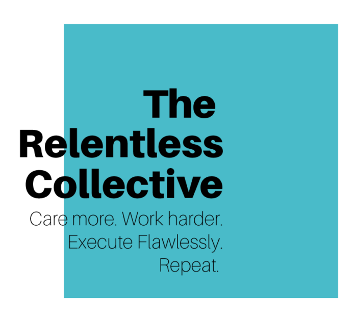 The Relentless Collective