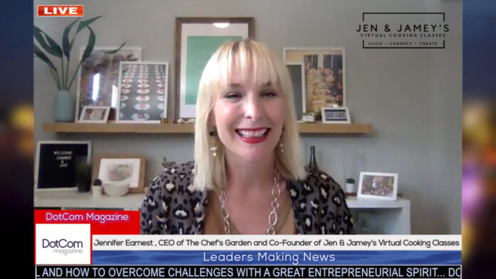 Jennifer Earnest , CEO of The Chef's Garden and Co-Founder of Jen & Jamey's Virtual Cooking Classes